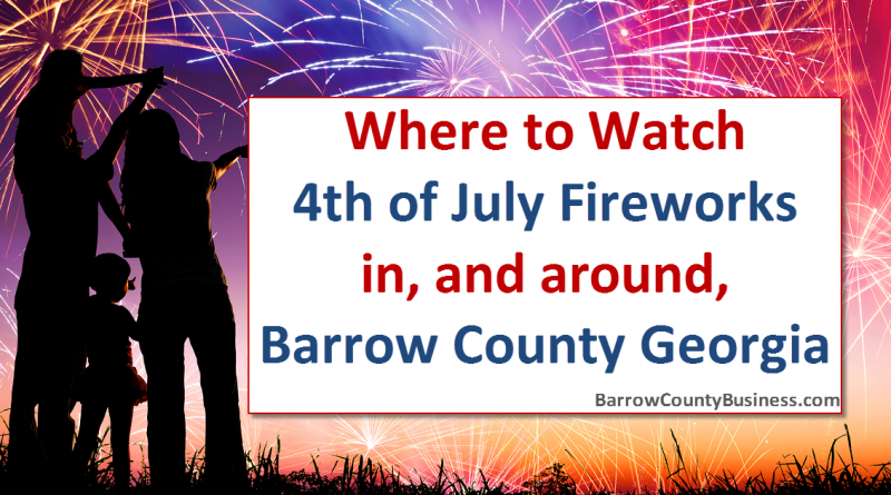 barrow-county-ga-fireworks-locations-4th-of-july-2016